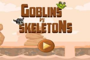 Goblins VS Skeletons