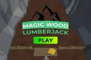 Magic Wood Lumberjack