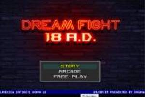 Dream Fight 18 AD