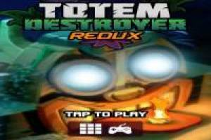 Do not destroy the Totem