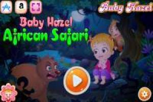 Baby Hazel: Have fun on the safari