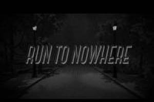 Run to nowhere