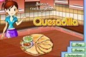Free Sara's Cooking Class: Quesadilla Game