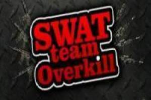 SWAT: Team Overkill