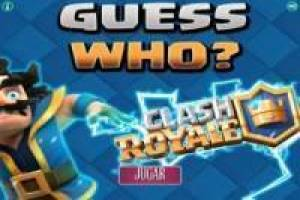 Who is who ?: Clash Royale