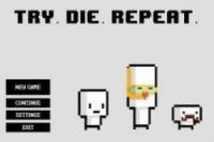 Try, Die, Repeat
