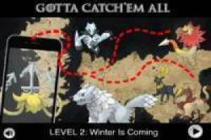 Pokemon Go bambini versione per Game of Thrones